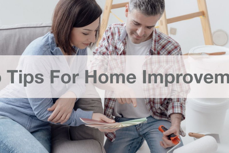 top tips for home improvement